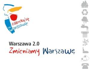 Warszawa 2.0 Zmieniamy Warszawę