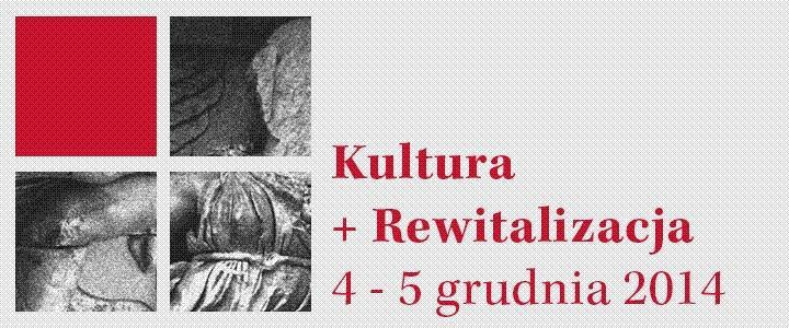 kultura_rewitalizacja Źródło www.administracja.ngo