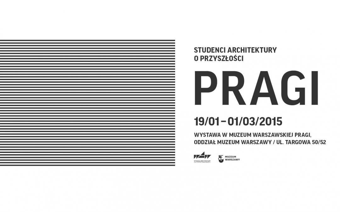 źródło: http://muzeumpragi.muzeumwarszawy.pl/wydarzenia/studenci-architektury-o-przyszlosci-pragi/