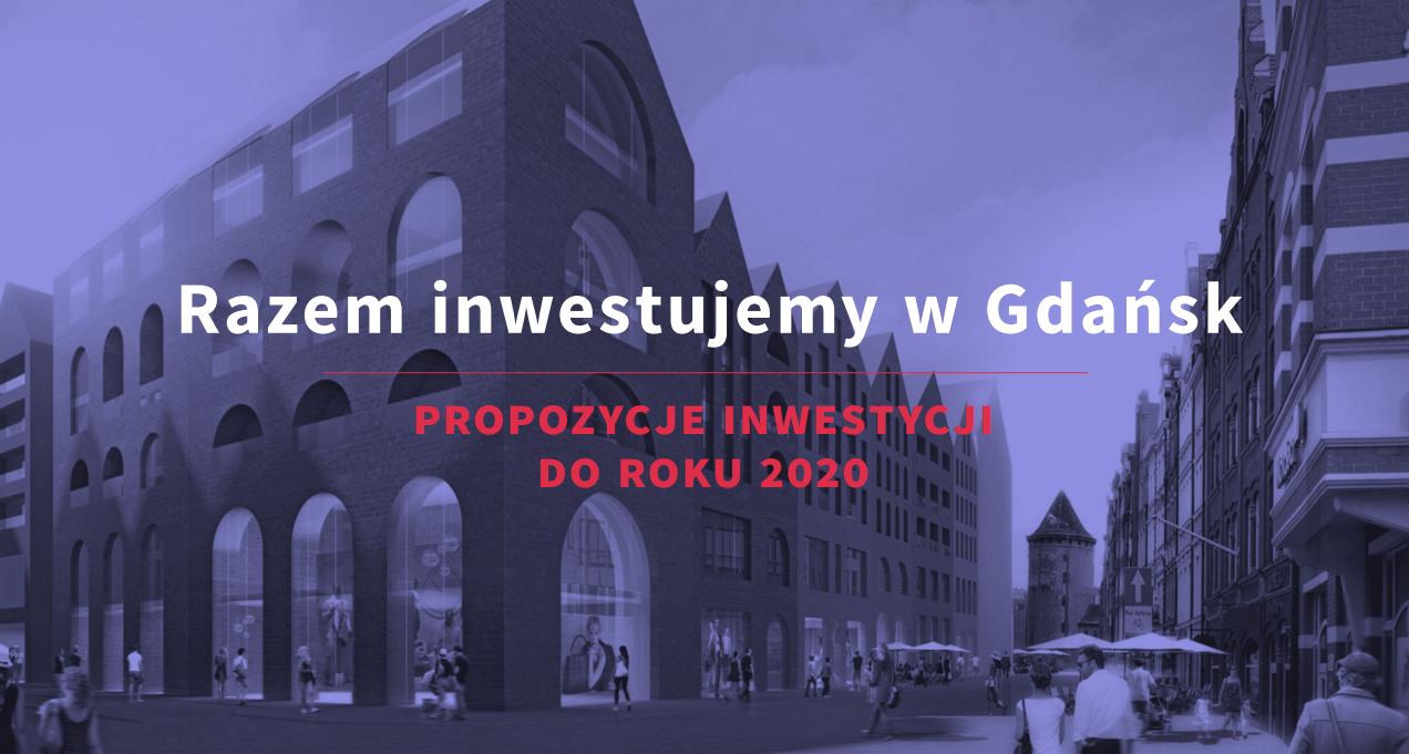 gdansk inwestycje