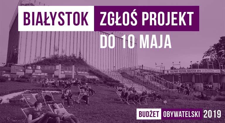 Białystok_zglaszanie_projektow_2019