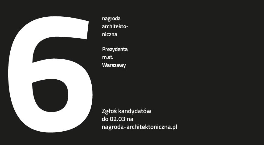 6. edycja Nagrody Architektonicznej Prezydenta m.st. Warszawy