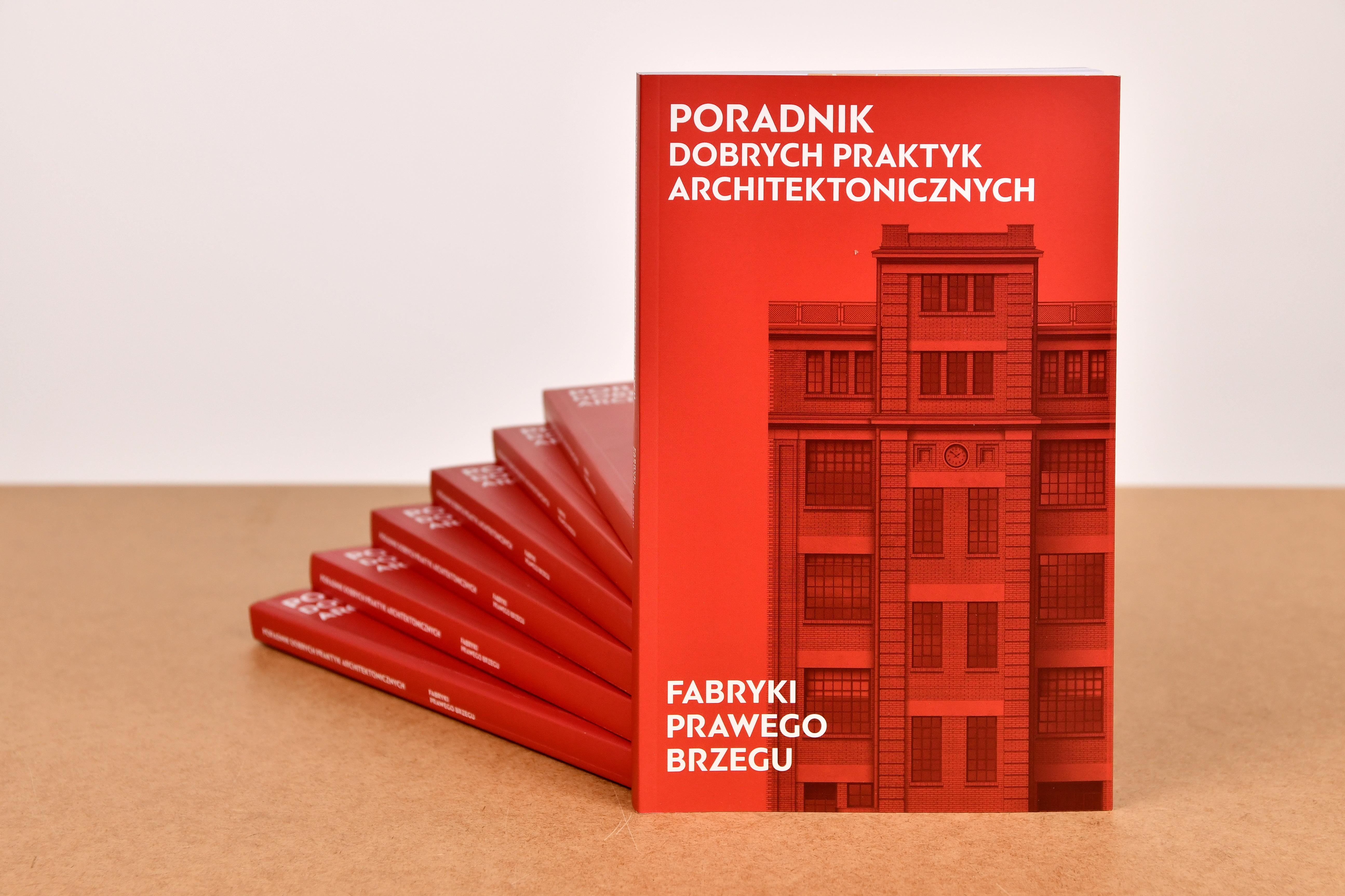 (GŁÓWNE) Poradnik dobrych praktyk architektonicznych. Fabryki prawego 1