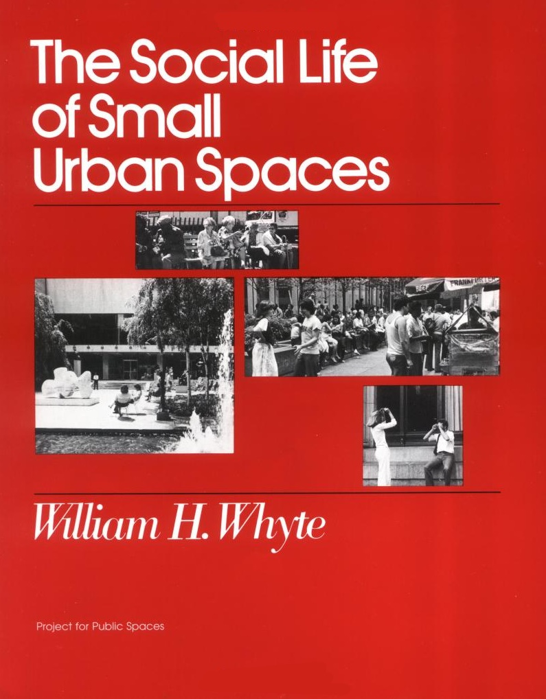The-Social-Life-of-Small-Urban-Spaces-okładka
