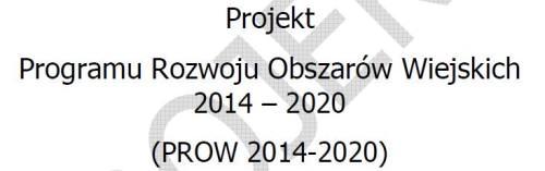 PROW 2014-2020, źródło: Ministerstwo Rolnictwa i Rozwoju Wsi
