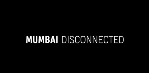 Mumbai disconnected
