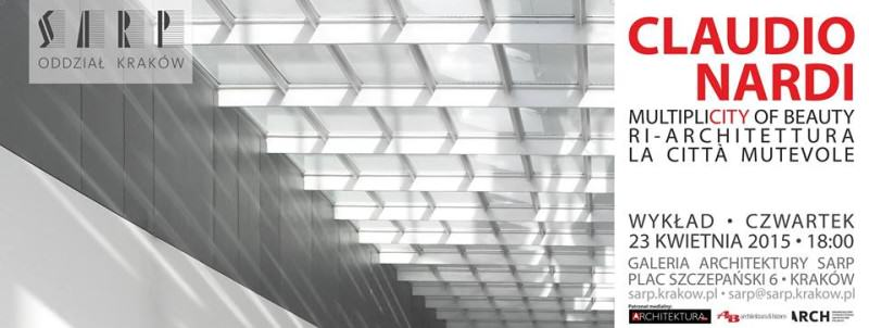 Multiplicity of Beauty. Ri-Architettura, la Città mutevole